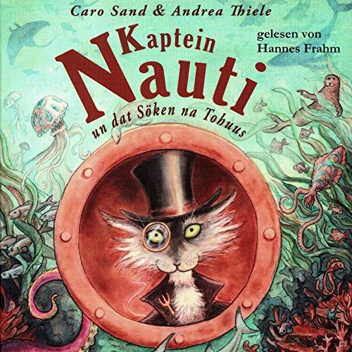 Kaptein Nauti un dat Söken na Tohuus Titelbild