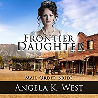 Frontier Daughter     Mail Order Bride              By:                                                                                                                                 Angela K. West                               Narrated by:                                                                                                                                 Brooke Taylor                      Length: 1 hr and 3 mins     7 ratings     Overall 3.3