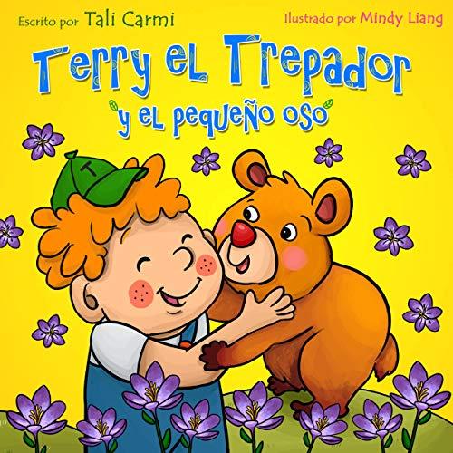 Terry el Trepador y el Pequeño Oso [Terry the Climber and the Little Bear]