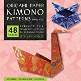 """Origami Paper - Kimono Patterns - Small 6 3/4"""" - 48 Sheets: Tuttle Origami Paper: High-Quality Origami Sheets Printed with 8 Different Designs: Instructions for 6 Projects Included"""