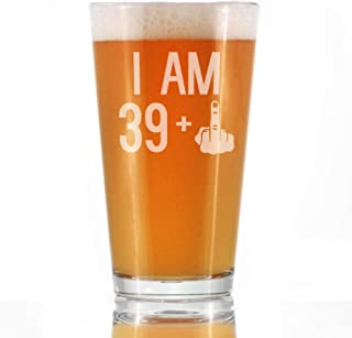 39 + 1 Middle Finger - 16 oz Pint Glass for Beer - Funny 40th Birthday Gifts for Men and Women Turning 40