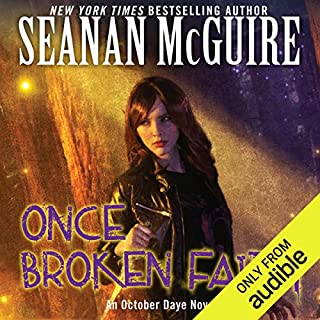 Once Broken Faith     October Daye, Book 10              Written by:                                                                                                                                 Seanan McGuire                               Narrated by:                                                                                                                                 Mary Robinette Kowal                      Length: 11 hrs and 28 mins     8 ratings     Overall 4.8