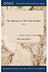 The Algerines: or, The Twins of Naples; VOL. I Hardcover