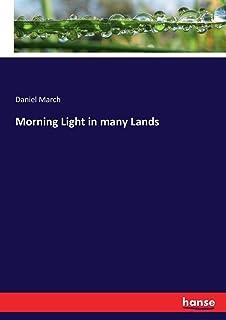 Morning Light in many Lands