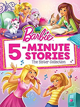 Barbie 5-Minute Stories  The Sister Collection  Barbie