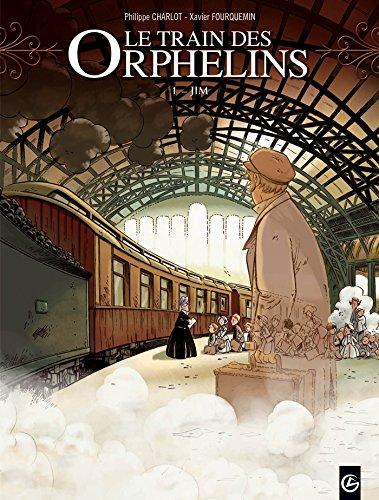Le train des orphelins - volume 1 - Jim