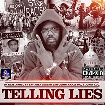 Telling Lies (feat. San Quinn, Craze MC & Jokey Loc)