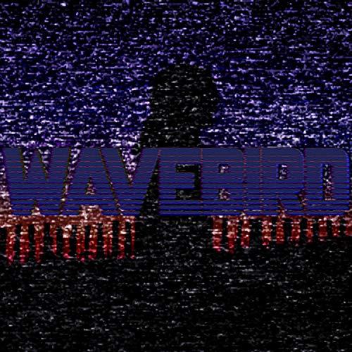 Wavebird [Explicit]