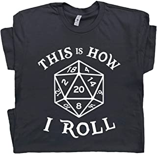 20 Sided Dice T Shirt This is How I Roll Tee Dungeons D&D Master Magic and The Dragons Gathering RPG Gaming