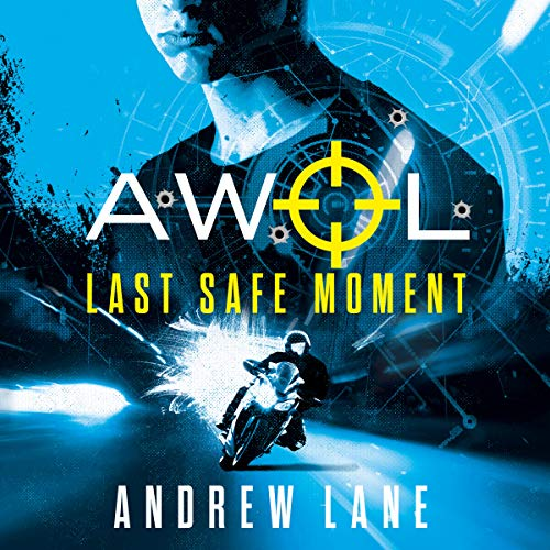 AWOL 2: Last Safe Moment audiobook cover art