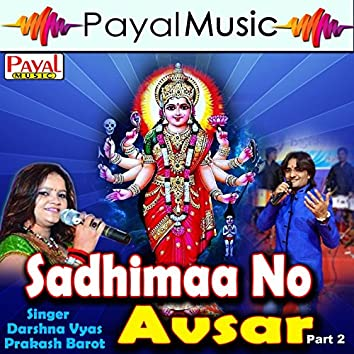 Sadhimaano Avasar, Pt. 2