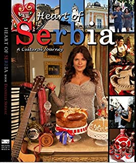 Heart of Serbia: A Cultural Journey