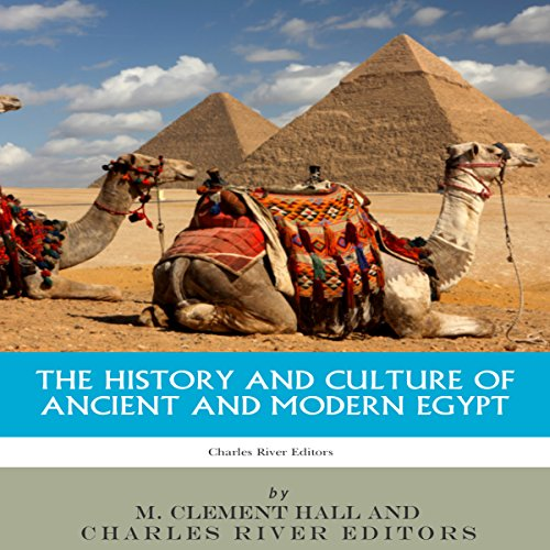The History and Culture of Ancient and Modern Egypt audiobook cover art