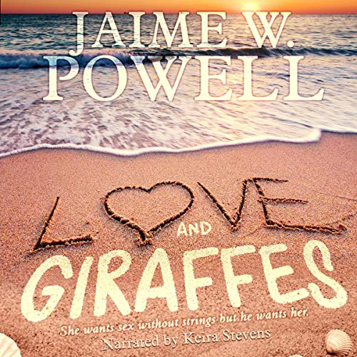 Love and Giraffes audiobook cover art