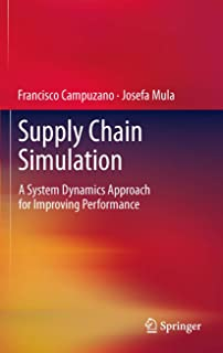 Supply Chain Simulation: A System Dynamics Approach for