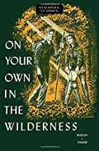 Best on your own in the wilderness Reviews