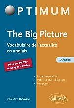 The Big Picture : Vocabulaire de l'actualité en anglais (Optimum)
