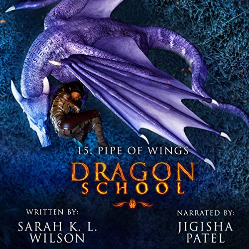 Dragon School: Pipe of Wings  By  cover art