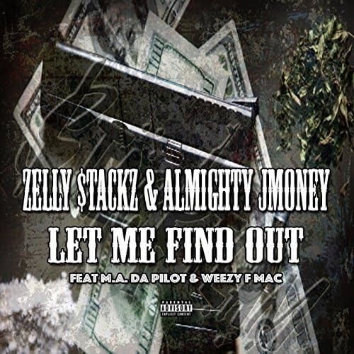 Zell Stackz & Almighty Jmoney