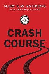 Crash Course (Truman Kicklighter Mysteries Book 2) Kindle Edition