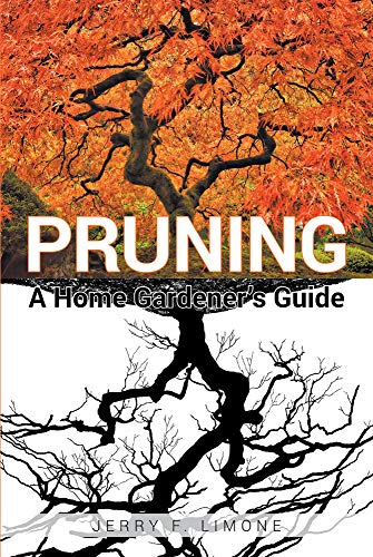 Pruning A Home Gardener's Guide (English Edition)