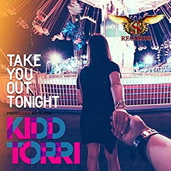 Take You Out Tonight