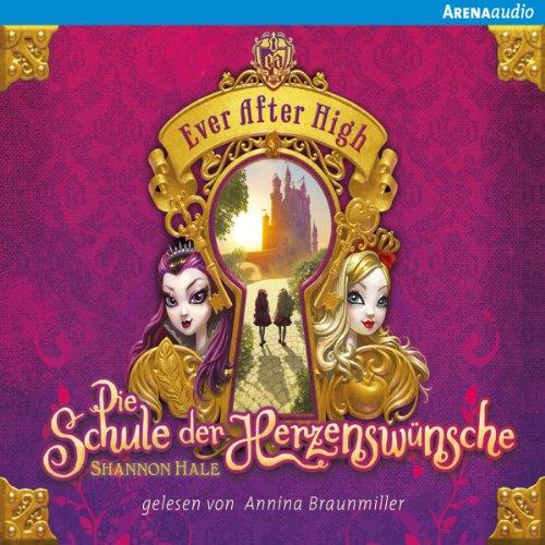Die Schule der Herzenswünsche audiobook cover art
