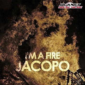 I'm A Fire