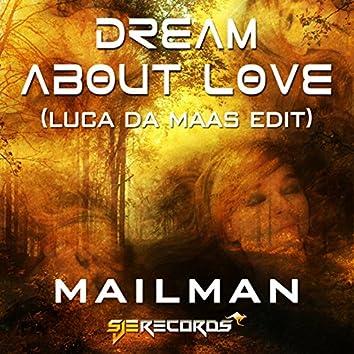 Dream About Love (Luca de Maas Remix)