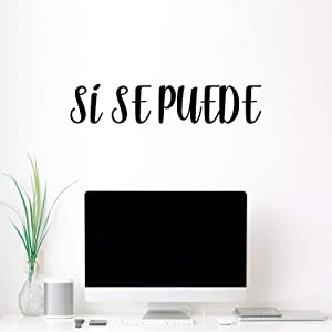 Vinyl Wall Art Decal - Si Se Puede / Yes You Can - 6