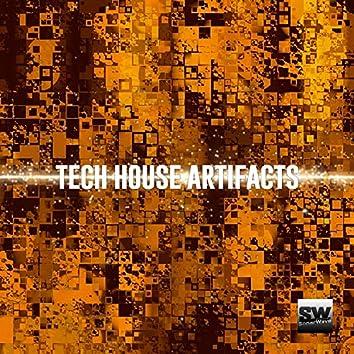 Tech House Artifacts