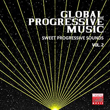 Global Progressive Music, Vol. 2 (Sweet Progressive Sounds)