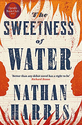 The Sweetness of Water: An Oprah's Book Club Pick