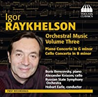 Raykhelson: Orchestral Music Vol. 3 [Hobart Earle, Boris Berezovsky] [Toccata Classics: TOCC 0219] by Boris Berezovsky (2014-03-27)