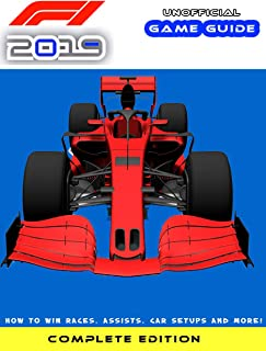 F1 2019: Beginner's Guide – How to Win Races, Assists, Car Setups and More!