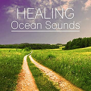Healing Ocean Sounds – Total Relax, Inner Power, Water Sounds, Waves Sounds, Calm Music for Relaxation