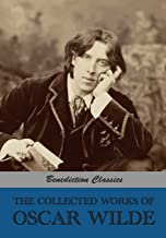 The Collected Works of Oscar Wilde (Lady Windermere's Fan; Salomé; A Woman Of No Importance; The Importance of Being Earne...