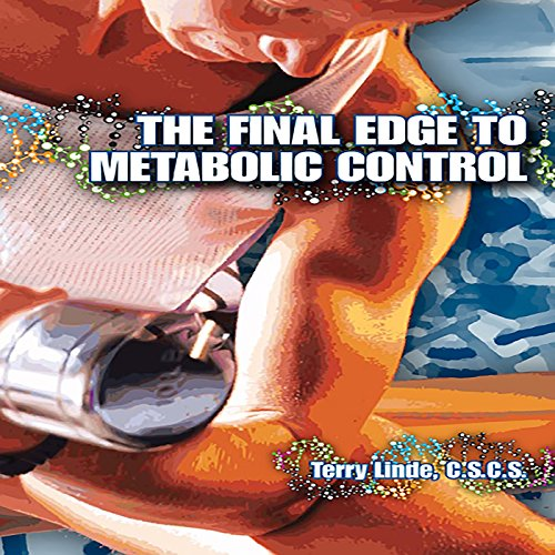 The Final Edge to Metabolic Control audiobook cover art