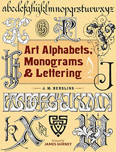 Art Alphabets, Monograms, and Lettering (Dover Art Instruction) (Lettering, Calligraphy, Typography)