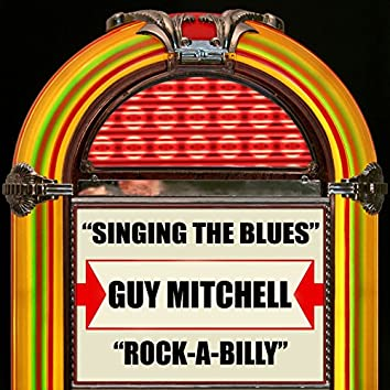 Singing the Blues / Rock-a-Billy