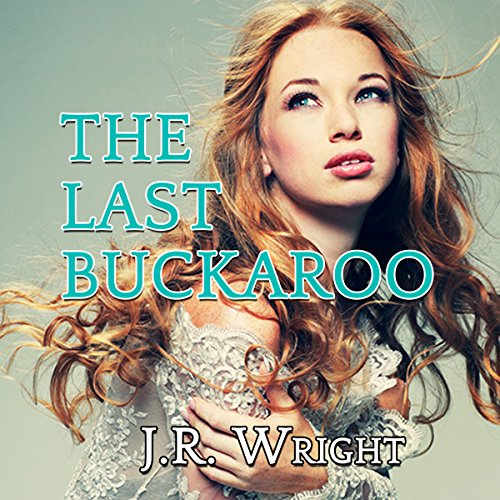 The Last Buckaroo audiobook cover art