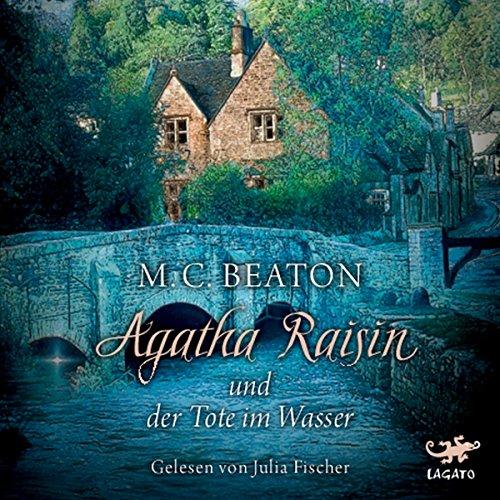 Agatha Raisin und der Tote im Wasser (Agatha Raisin 7) cover art
