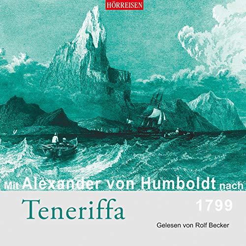 Mit Alexander von Humboldt nach Teneriffa Titelbild