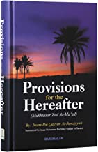 Provisions For Te Hereafter