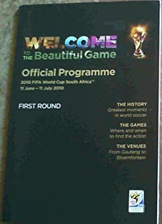 Welcome To The Beautiful Game Official Programme 2010 Fifa World Cup South Africa 11 June- 11 July 2010