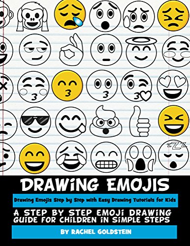 Drawing Emojis Step by Step with Easy Drawing Tutorials for Kids: A Step by Step Emoji Drawing Guide for Children in Simple Steps (Drawing for Kids Book 7) (English Edition)