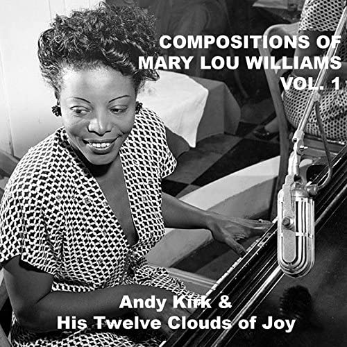 Andy Kirk And His Twelve Clouds Of Joy & Jeannette's Synco Jazzers