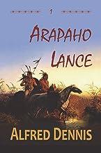 Arapaho Lance: Crow Killer Series - Book 1 (1)