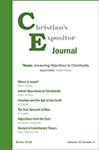 Christian's Expositor Journal: Answering Objections to Christianity (2018 Book 4)
