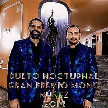 DUETO NOCTURNAL GRAN PREMIO MONO NUÑEZ 2014